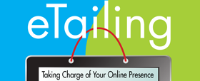 eTailing - Taking Charge of Your Online Presence